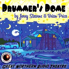 Drummer's  Dome by Brian Price