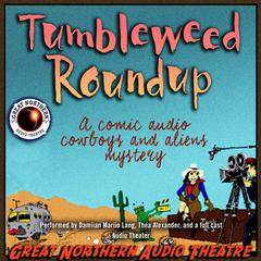 Tumbleweed Roundup by Brian Price