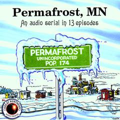 Permafrost, MN by Brian Price