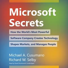 Microsoft Secrets by Michael A. Cusumano, Richard W. Selby