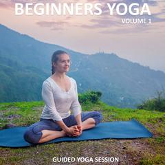 Beginners Yoga, Vol. 1 by Sue Fuller