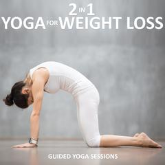 2 in 1 Yoga for Weight Loss by Sue Fuller