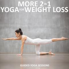More 2 in 1 Yoga for Weight Loss by Sue Fuller