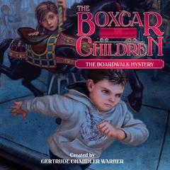 The Boardwalk Mystery by Gertrude Chandler Warner
