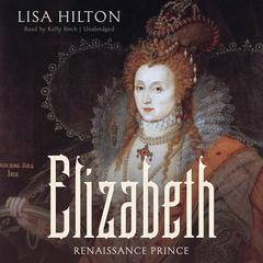 Elizabeth by Lisa Hilton