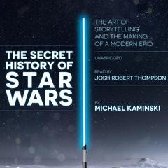 The Secret History of Star Wars by Michael Kaminski