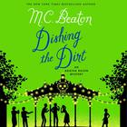 First Chapter Preview: Dishing the Dirt by M. C. Beaton