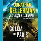 The Golem of Paris by Jonathan Kellerman, Jesse Kellerman