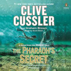The Pharaoh's Secret by Clive Cussler, Graham Brown