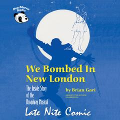 We Bombed in New London by Brian Gari