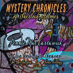 Mystery Chronicles of Sherlock Holmes, Extended Edition by Pennie Mae Cartawick