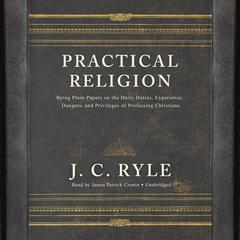 Practical Religion  by J. C. Ryle