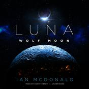 Luna: Wolf Moon by Ian McDonald