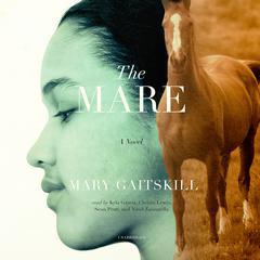The Mare by Mary Gaitskill