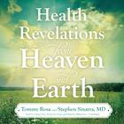Health Revelations from Heaven and Earth by Tommy Rosa, Stephen T. Sinatra, MD