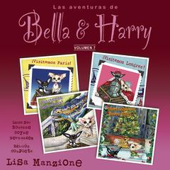 Las Aventuras de Bella & Harry, Vol. 7 by Lisa Manzione