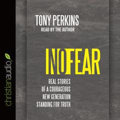 No Fear by Tony Perkins