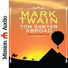 Tom Sawyer Abroad by Mark Twain