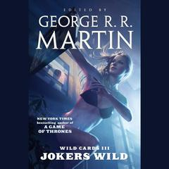 Wild Cards III by various authors, George R. R. Martin