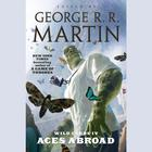 Wild Cards IV by various authors, George R. R. Martin