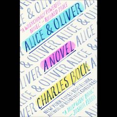 Alice & Oliver by Charles Bock