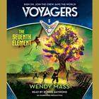 Voyagers Book 6: The Seventh Element by Wendy Mass