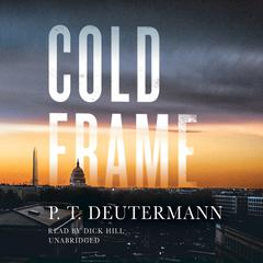 Cold Frame by P. T. Deutermann