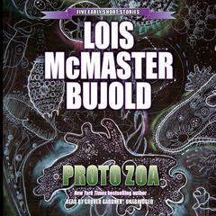 Proto Zoa by Lois McMaster Bujold