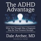The ADHD Advantage by Dale Archer, MD