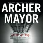Scent of Evil by Archer Mayor