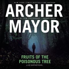 Fruits of the Poisonous Tree by Archer Mayor