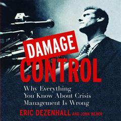 Damage Control by Eric Dezenhall, John Weber