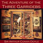 The Adventure of the Three Garridebs by Sir Arthur Conan Doyle