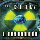 Il Controllo dell'Isteria by L. Ron Hubbard