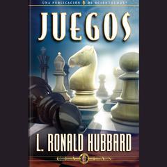 Juegos by L. Ron Hubbard