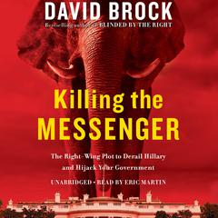 Killing the Messenger by David Brock