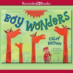 Boy Wonders by Calef Brown