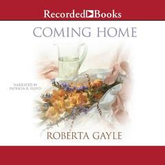 Coming Home by Roberta Gayle