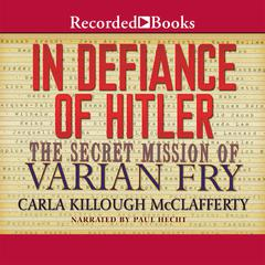 In Defiance of Hitler by Carla Killough McClafferty