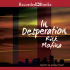 In Desperation by Rick Mofina