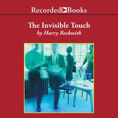 The Invisible Touch by Harry Beckwith