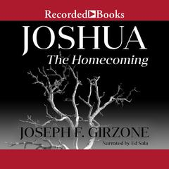 Joshua: The Homecoming by Joseph F. Girzone