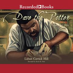 Dave the Potter by Laban Carrik Hill