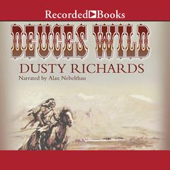 Deuces Wild by Dusty Richards