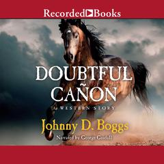 Doubtful Cañon by Johnny D. Boggs