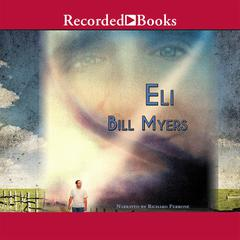 Eli by Bill Myers