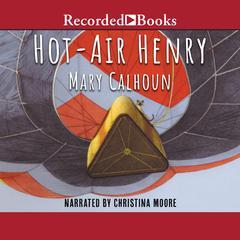 Hot-Air Henry by Mary Calhoun