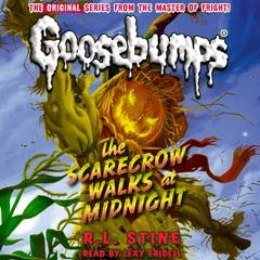 The Scarecrow Walks at Midnight by R. L. Stine