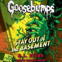 Stay out of the Basement by R. L. Stine
