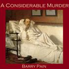 A Considerable Murder by Barry Pain